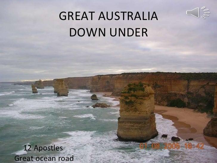 GREAT AUSTRALIA DOWN UNDER 12 Apostles  Great ocean road