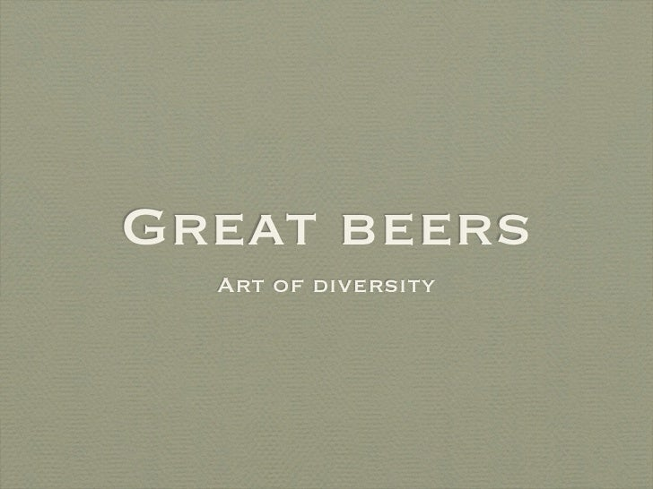 Great beers  Art of diversity
