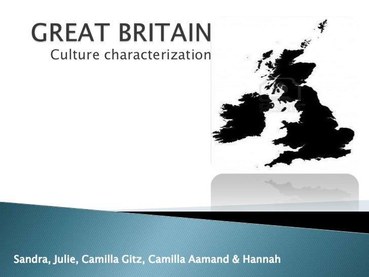 Culture characterizationSandra, Julie, Camilla Gitz, Camilla Aamand & Hannah