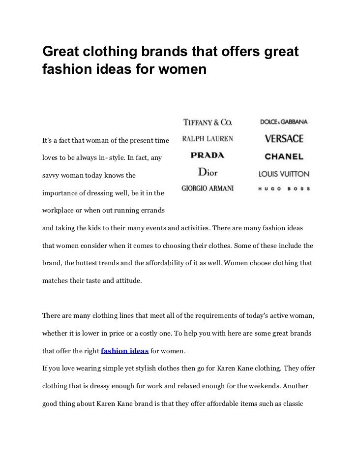 Great clothing brands that offers greatfashion ideas for womenIt's a fact that woman of the present timeloves to be always...
