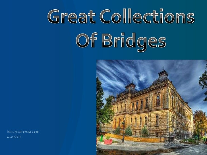 Great Collections Of Bridges