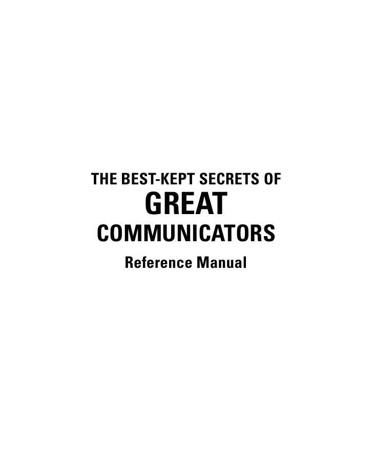 THE BEST-KEPT SECRETS OF       GREAT COMMUNICATORS     Reference Manual