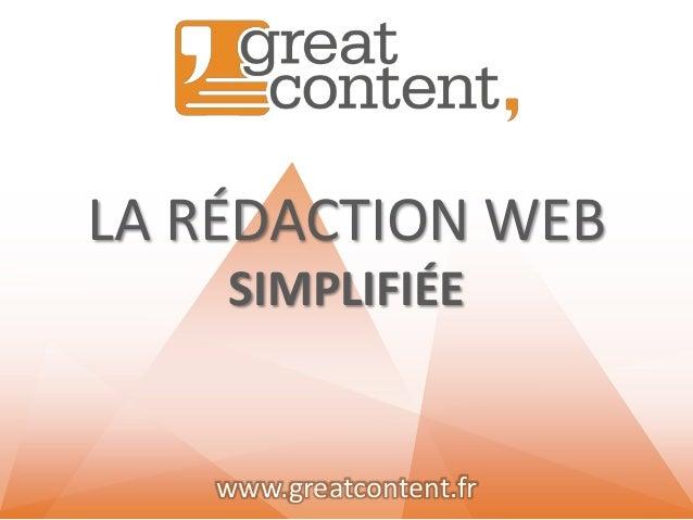 LA RÉDACTION WEB SIMPLIFIÉE  www.greatcontent.fr