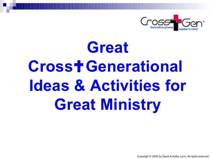 Great cross+generational activities for great ministry