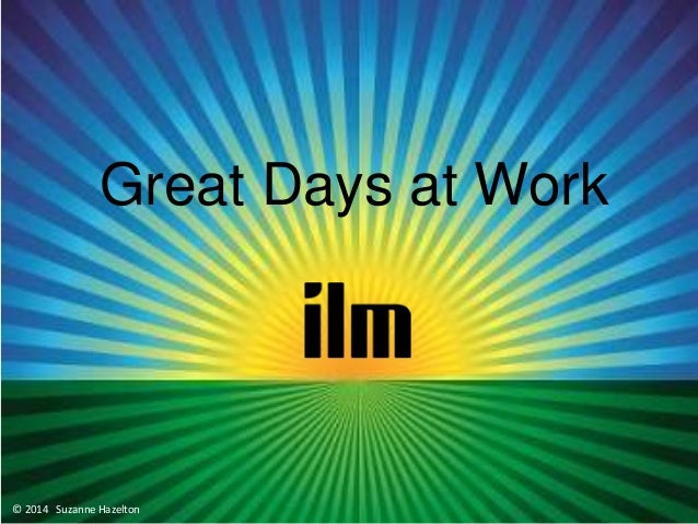 Great days at work   ilm march 2014