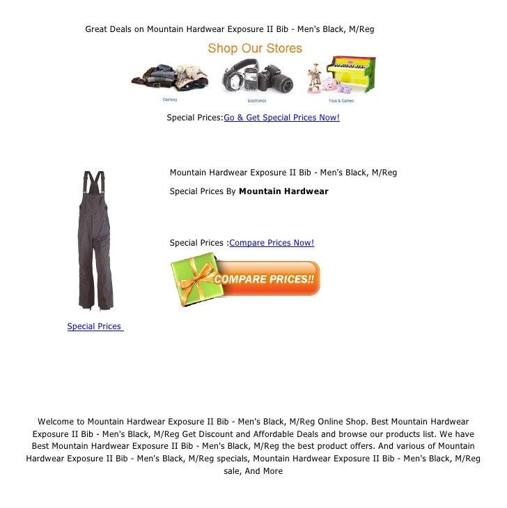Great Deals on Mountain Hardwear Exposure II Bib - Mens Black, M/Reg                                  Special Prices:Go & ...
