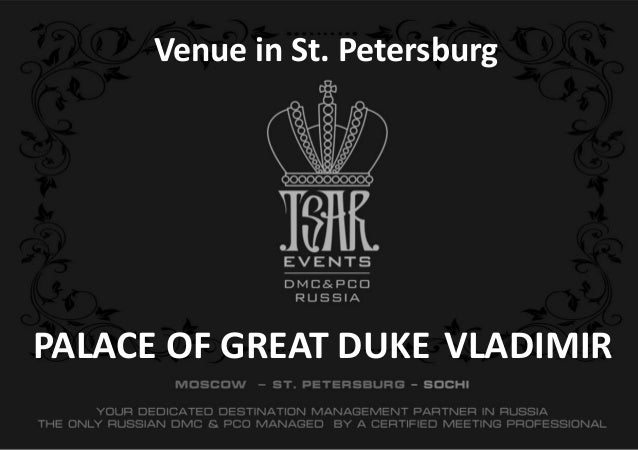 PALACE OF GREAT DUKE VLADIMIR Venue in St. Petersburg