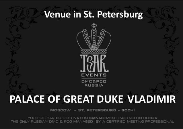 Great Duke Vladimir Palace (Venue in St. Petersburg 2014)