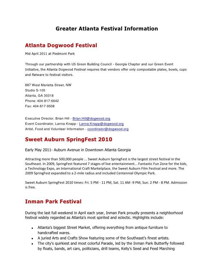 Greater Atlanta Festival Information<br />Atlanta Dogwood Festival<br />Mid April 2011 at Piedmont Park<br />Through our p...