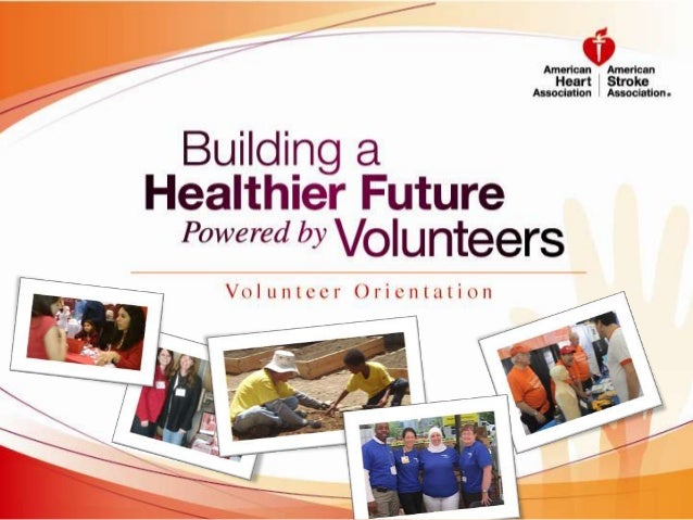 Board Orientation Impact Goal By 2020, to improve the cardiovascular health of all Americans by 20% while reducing deaths ...