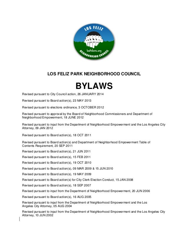 LOS FELIZ PARK NEIGHBORHOOD COUNCIL BYLAWS Revised pursuant to City Council action, 26 JANUARY 2014 Revised pursuant to Bo...