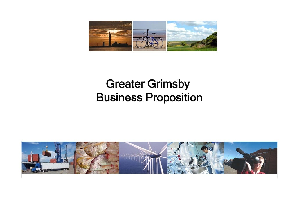 Greater Grimsby Business Proposition