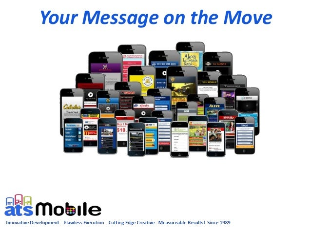 Your Message on the Move