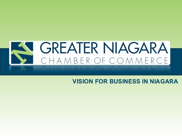 VISION FOR BUSINESS IN NIAGARA