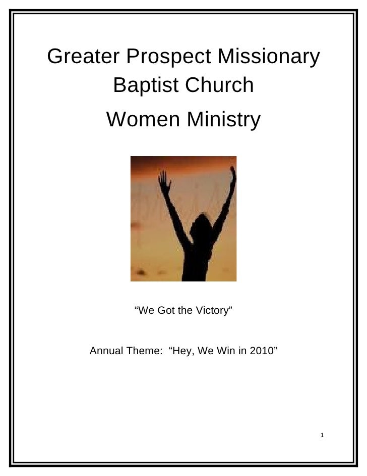 "Greater Prospect Missionary       Baptist Church        Women Ministry                 ""We Got the Victory""       Annual T..."