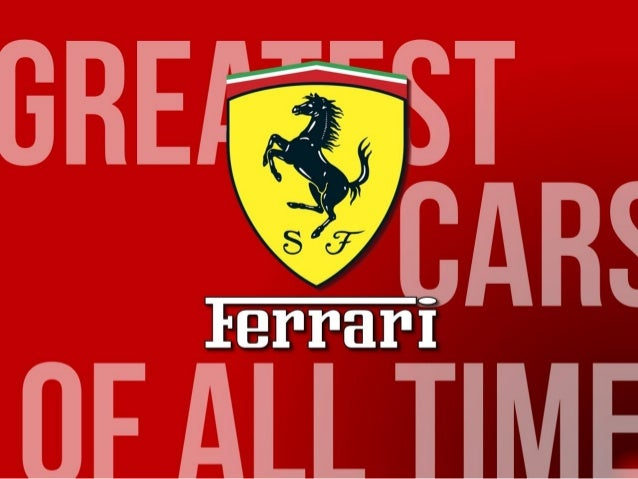 Greatest Ferrari Cars of All Time