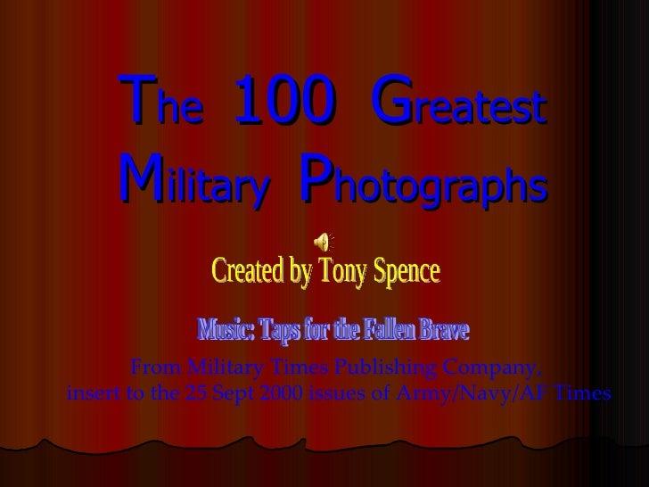 Greatest Military Photographs