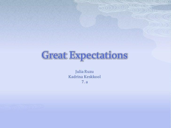 Great Expectations        Julia Ruzu     Kadrina Keskkool            7. a