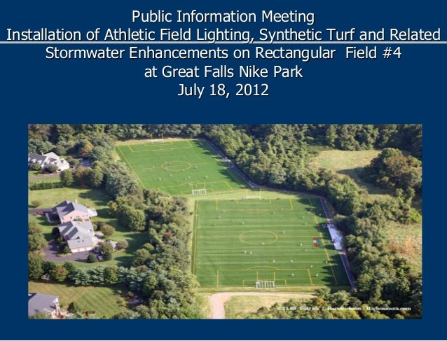 Public Information MeetingInstallation of Athletic Field Lighting, Synthetic Turf and RelatedStormwater Enhancements on Re...