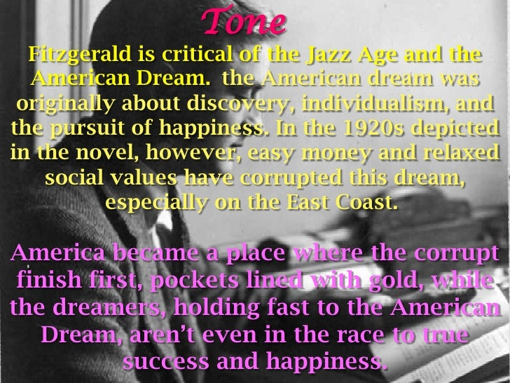 the race for the american dream in the great gatsby American dream: a raisin in the sun vs the great gatsby the play a raisin in the sun and the book the great gatsby both represent aspects of the american dream with race difference between the younger family and gatsby.