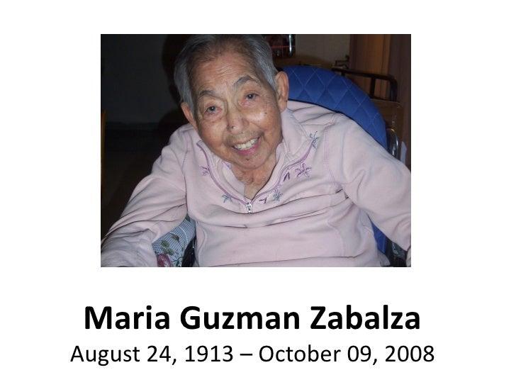 Maria Guzman Zabalza August 24, 1913 – October 09, 2008