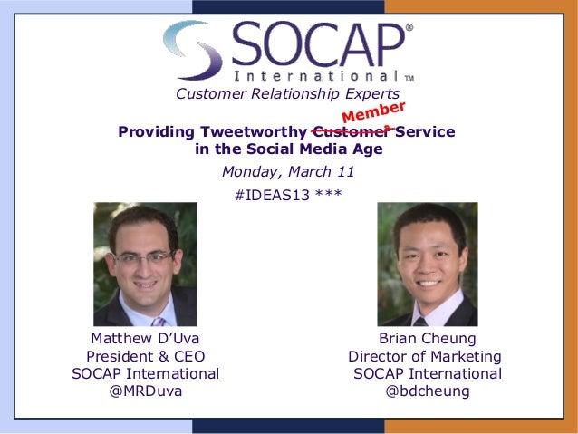 Providing Tweetworthy Customer Service in the Social Media Age