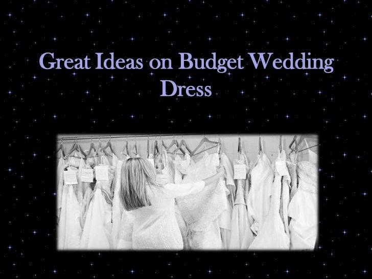 Great Ideas on Budget Wedding Dress<br />