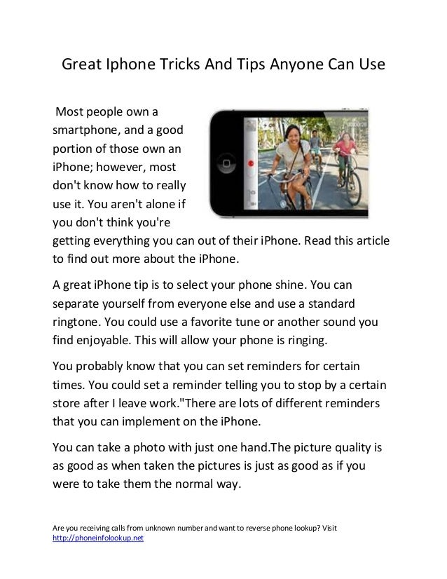 Are you receiving calls from unknown number and want to reverse phone lookup? Visithttp://phoneinfolookup.netGreat Iphone ...