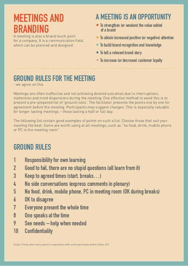 what are the rules of a great meeting Meeting minutes dos and don'ts as on all matters of meeting procedure, robert's rules of order offers information on taking proper that's a great question.