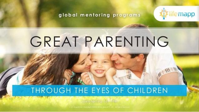 global mentoring programs  GREAT PARENTING  THROUGH THE EYES OF CHILDREN  f r o m s u r v i v a l t o s i g n i f i c a n ...