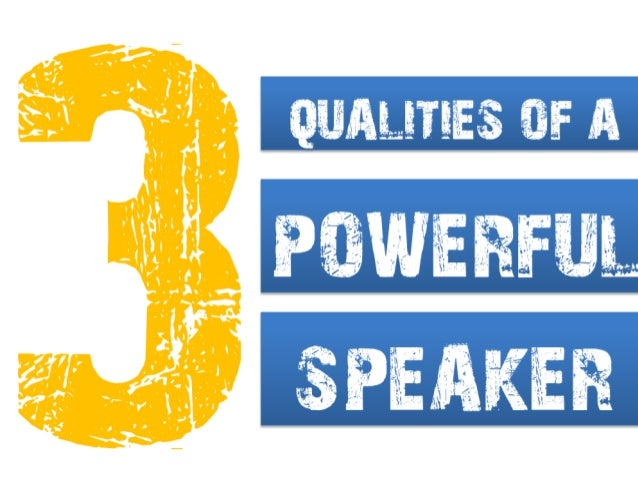 """good qualities of good speaker """"most of those listening to a conversation are just waiting to start talking,"""" says  mark brown, a us-based public speaker """"very often, good ideas."""