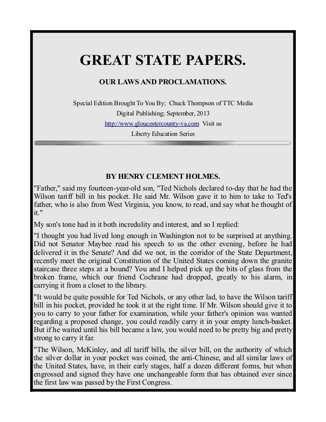 GREAT STATE PAPERS. OUR LAWS AND PROCLAMATIONS. Special Edition Brought To You By; Chuck Thompson of TTC Media Digital Pub...