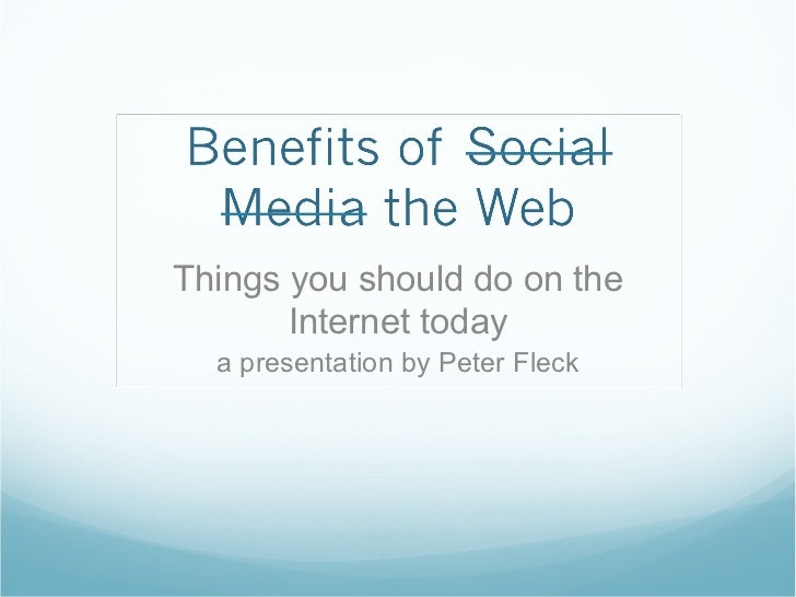 Things you should do on the       Internet today  a presentation by Peter Fleck