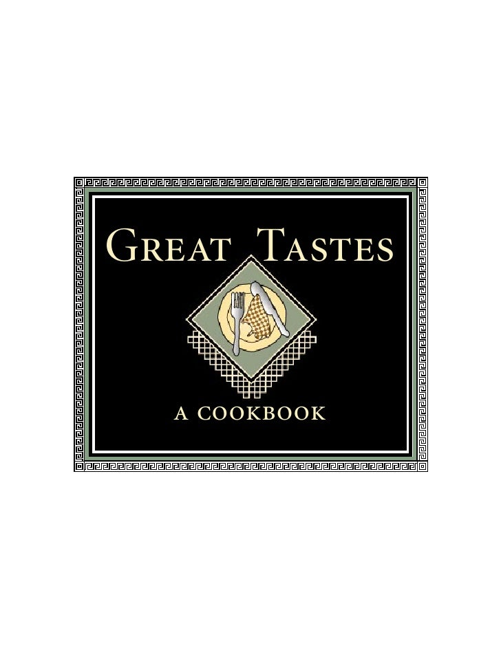 Great Tastes  a cookbook