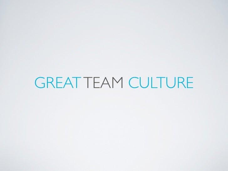 Great Team Culture