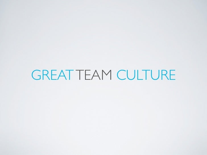 Great Team Culture