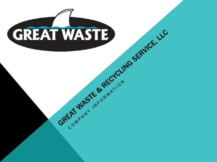Great Waste & Recycling Service, LLC<br />Company Information<br />