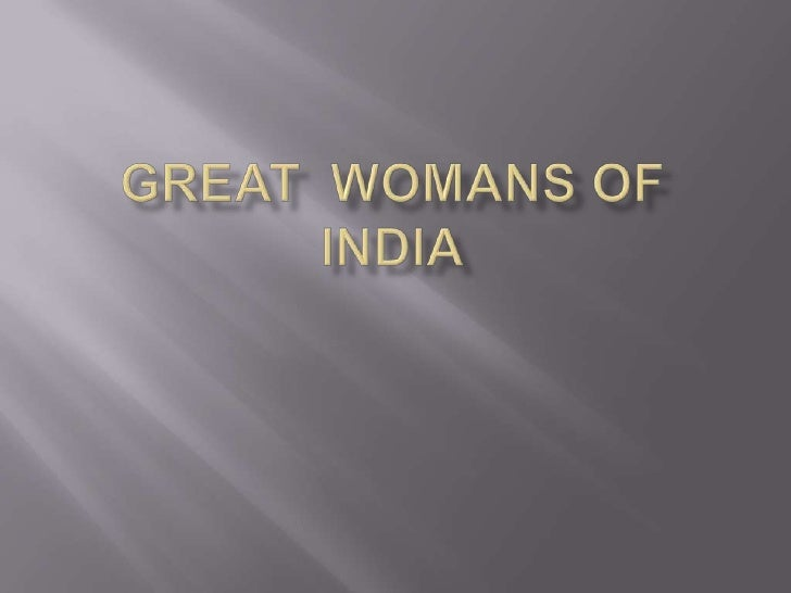    Indira Gandhi was the first woman    everelected of lead a democracy   She was the daughter of pandit JAWARHAL    LAL...
