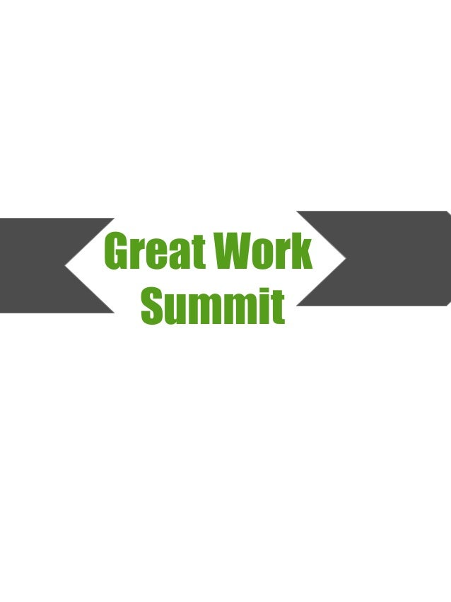 Great Work Summit