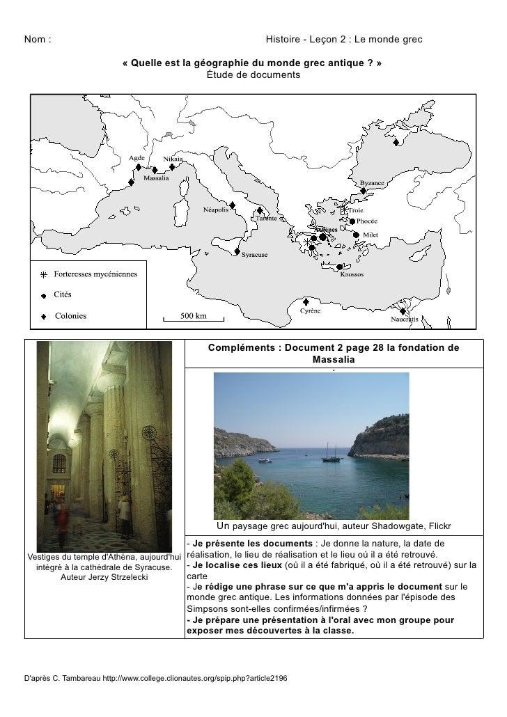 Nom :                                                               Histoire - Leçon 2 : Le monde grec                    ...