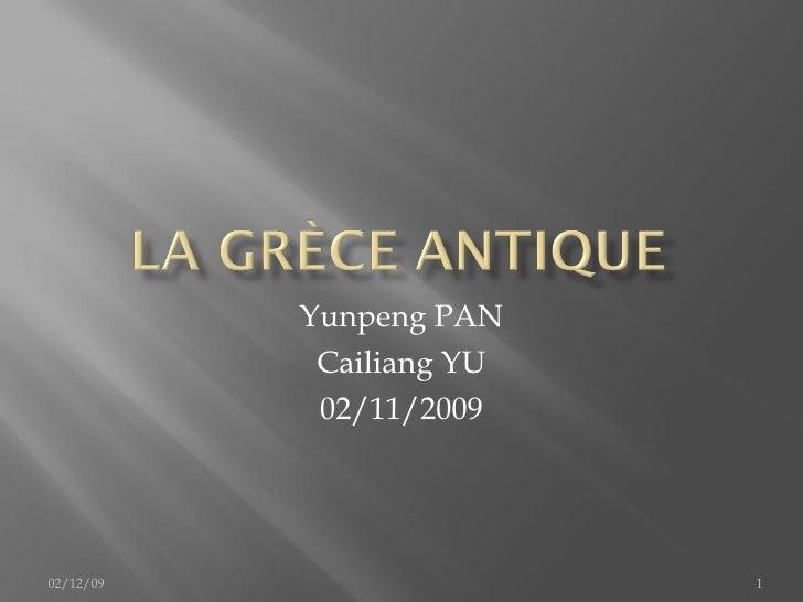 Yunpeng PAN Cailiang YU 02/11/2009 02/12/09
