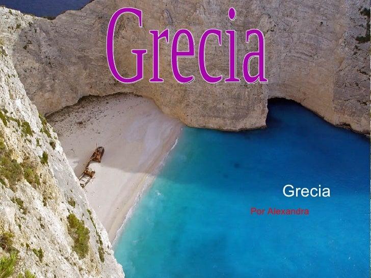 Grecia Por Alexandra Grecia