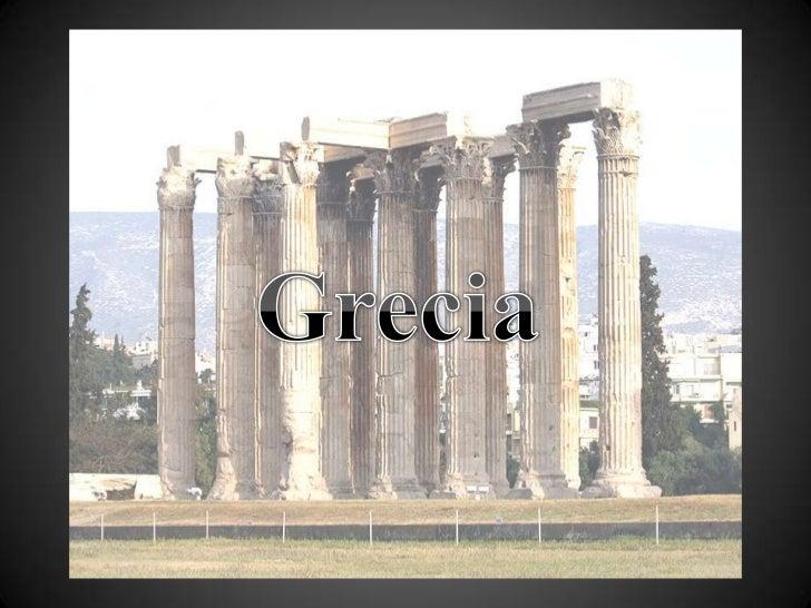 Las culturas clásicas de la antigüedad.                                         Grecia.Se le conoce como Grecia, a un conj...