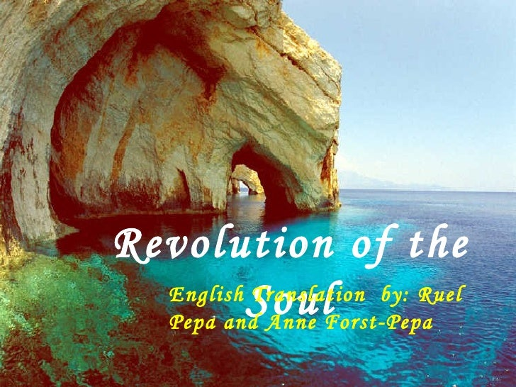 Revolution of the Soul English Translation  by: Ruel  Pepa and Anne Forst-Pepa