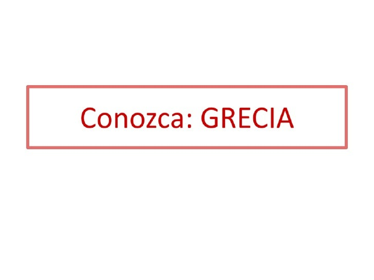 Conozca: GRECIA<br />