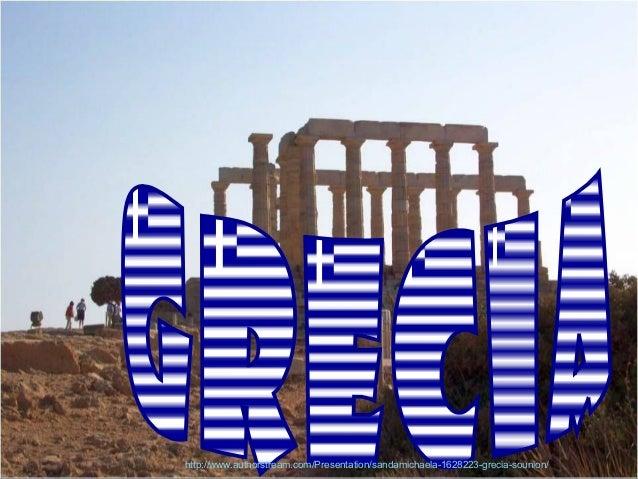 http://www.authorstream.com/Presentation/sandamichaela-1628223-grecia-sounion/