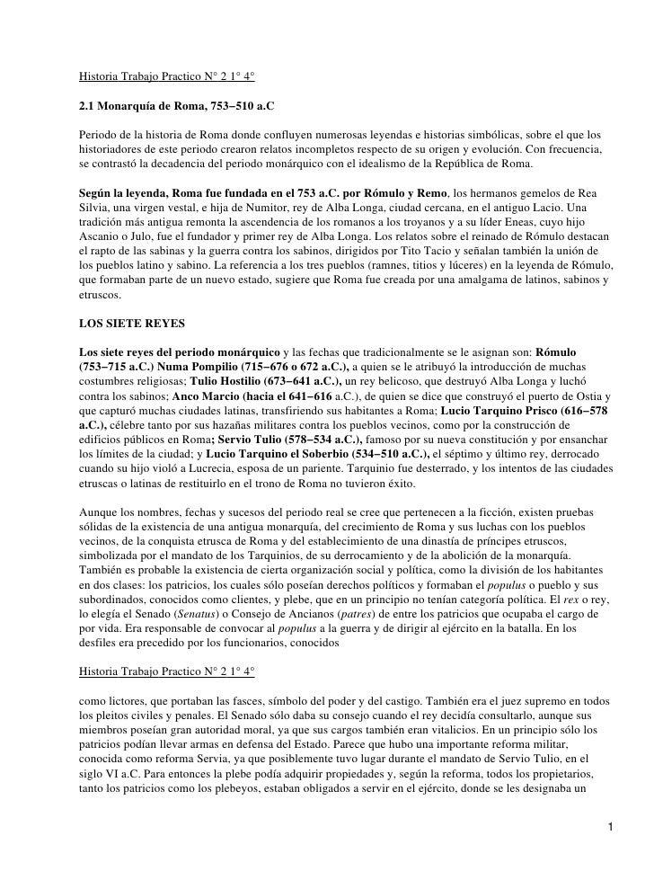Historia Trabajo Practico N° 2 1° 4°2.1 Monarquía de Roma, 753−510 a.CPeriodo de la historia de Roma donde confluyen numer...