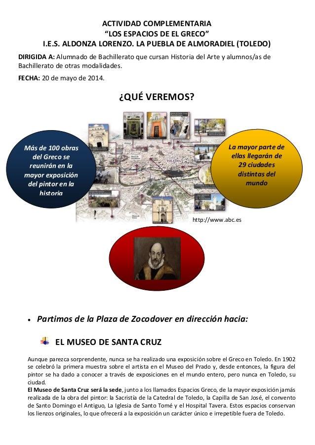 """ACTIVIDAD COMPLEMENTARIA """"LOS ESPACIOS DE EL GRECO"""" I.E.S. ALDONZA LORENZO. LA PUEBLA DE ALMORADIEL (TOLEDO) DIRIGIDA A: A..."""