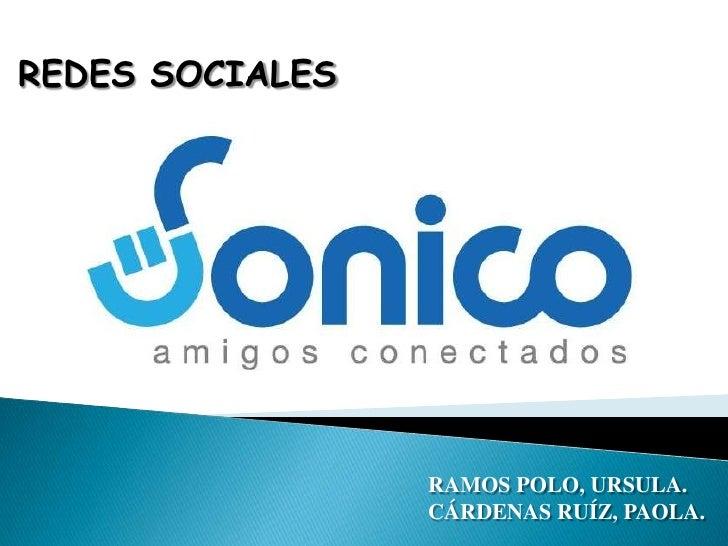 REDES SOCIALES<br />RAMOS POLO, URSULA. <br />CÁRDENAS RUÍZ, PAOLA.<br />