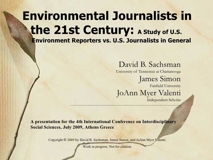 Environmental Journalists in the 21st Century: A Study of U.S. Environment Reporters vs. U.S. Journalists in General